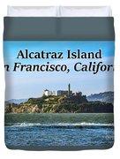 Alcatraz Island, San Francisco, California Duvet Cover