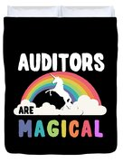 Auditors Are Magical Duvet Cover