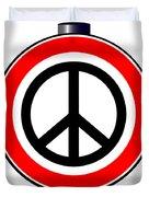 Ban The Bomb Road Sign Duvet Cover