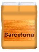 Barcelona Text Duvet Cover