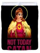 Bianca Del Rio Not Today Satan Duvet Cover