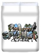 Big Letter Palm Springs California Duvet Cover