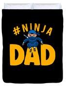 Birthday Ninja Party Dad Apparel Duvet Cover