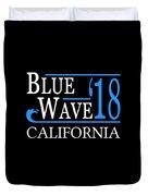 Blue Wave California Vote Democrat 2018 Duvet Cover