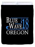 Blue Wave Oregon Vote Democrat 2018 Duvet Cover