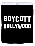 Boycott Hollywood Duvet Cover