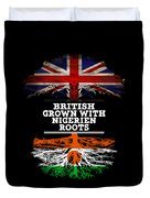 British Grown With Nigerien Roots Duvet Cover