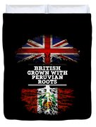 British Grown With Peruvian Roots Duvet Cover