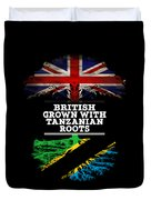 British Grown With Tanzanian Roots Duvet Cover