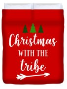Christmas With The Tribe Duvet Cover