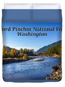 Cispus River In The Gifford Pinchot National Forest, Washington State Duvet Cover