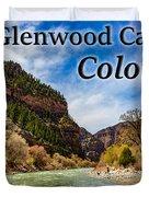 Colorado - Glenwood Canyon Duvet Cover