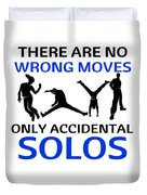Dance No Wrong Moves Only Accidental Solos Dancing Dancer Duvet Cover