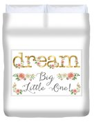 Dream Big Little One - Blush Pink And White Floral Watercolor Duvet Cover