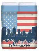 Fort Worth Skyline Usa Flag Duvet Cover