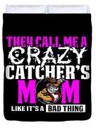 Funny Crazy Baseball Catchers Mom Design  Duvet Cover