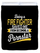 Funny Fire Fighter Gift Cool Design Duvet Cover
