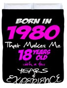 Funny Happy Birthday Shirts For Girls Born In 1980 Duvet Cover