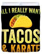 Funny Karate Design All I Want Taco Karate Light Duvet Cover