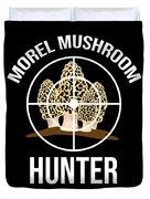 Funny Mushroom Morel Mushroom Hunter Gift Duvet Cover