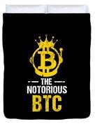 Funny The Notorious Btc Bitcoin Crypto Duvet Cover