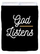 God Listens Bible Verse Christian Prayer Pray Duvet Cover