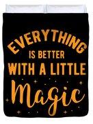 Halloween Shirt Better With Little Magic Gift Tee Duvet Cover