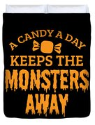 Halloween Shirt Candy A Day Keeps Monsters Away Gift Tee Duvet Cover