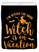 Halloween Shirt Good Witch On Vacation Gift Tee Duvet Cover