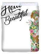 Hello Beautiful Duvet Cover