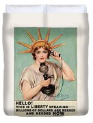 Hello This Is Liberty Speaking 1918 Duvet Cover