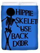 Hippie Skeletons Use Back Door Png Duvet Cover