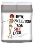 Hippie Skeletons Use Side Door Duvet Cover