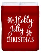 Holly Jolly Christmas Duvet Cover