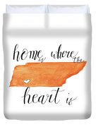 Home Is Where The Heart Is Duvet Cover