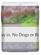 Howay In. No Dogs Or Rabbits - Allotments Duvet Cover