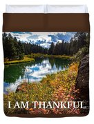 I Am Thankful Duvet Cover
