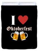 I Love Oktoberfest Tee Shirt Duvet Cover