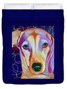 I Should Have Been Jackson Pollock's Dog Duvet Cover