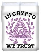 In Crypto We Trust Bitcoin Cryptocurrency Duvet Cover