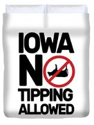 Iowa No Tipping Allowed Funny Cow Joke Sarcastic Duvet Cover