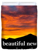 It's A Beautiful Day  What Is Your Intention For It Duvet Cover