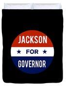 Jackson For Governor 2018 Duvet Cover