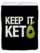 Keep It Keto Duvet Cover