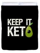 Keep It Keto Duvet Cover