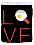 Love Ping Pong Super Cute And Fun Love Gift Idea Duvet Cover