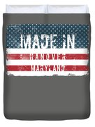 Made In Hanover, Maryland Duvet Cover
