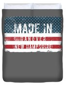 Made In Hanover, New Hampshire Duvet Cover