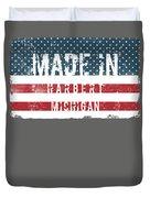 Made In Harbert, Michigan Duvet Cover