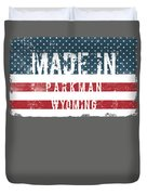 Made In Parkman, Wyoming Duvet Cover
